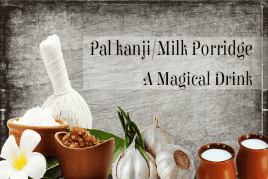 Paal kanji (Milk Porridge) – A Magical Energy drink for Pregnant Women!
